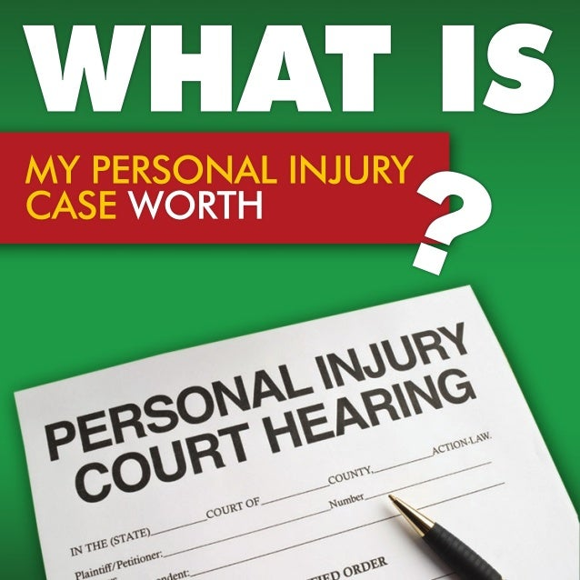 What is my Personal Injury Case Worth