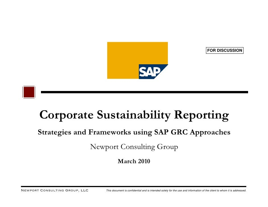 FOR DISCUSSION            Corporate Sustainability Reporting        Strategies and Frameworks using SAP GRC Approaches    ...