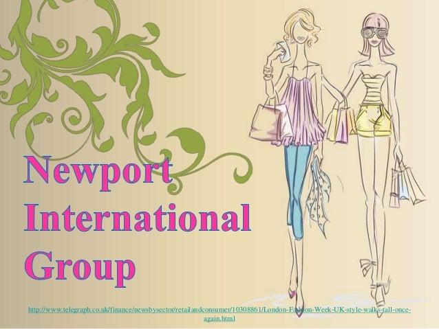 Newport International Group London Fashion Week: UK style walks tall once again