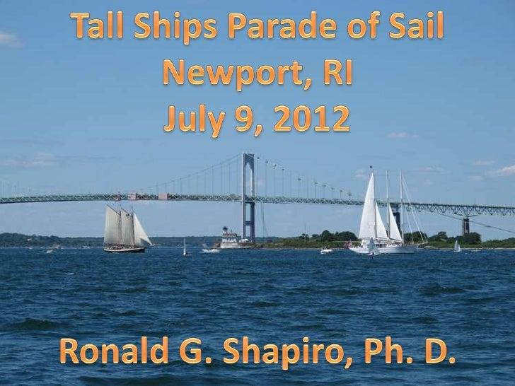Newport RI  - Tall Ships Parade Of Sail -- July 09, 2012
