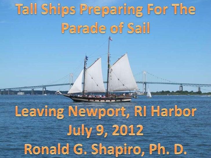 Newport RI  - Tall Ships Preparing For The Parade Of Sail -- July 09, 2012