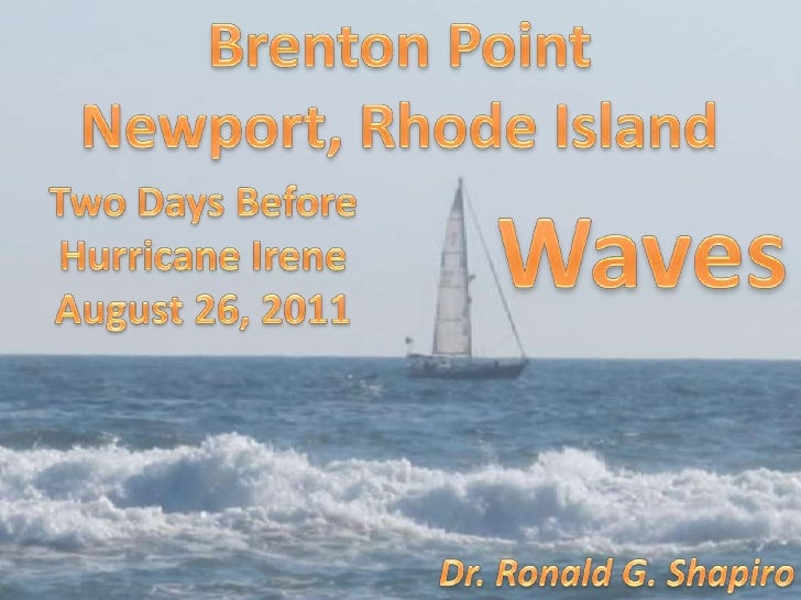 Brenton Point <br />Newport, Rhode Island<br />Two Days Before<br />Hurricane Irene<br />August 26, 2011<br />Waves<br />D...