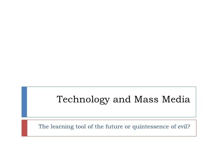 Technology and Mass Media