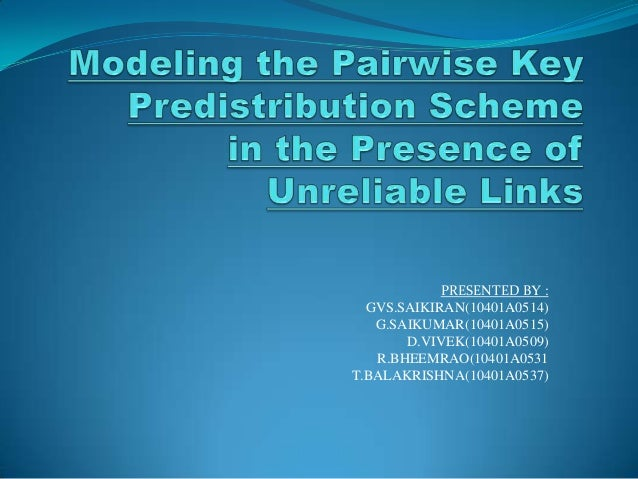 Modelling pairwise key predistribution in the presence of unreliable links