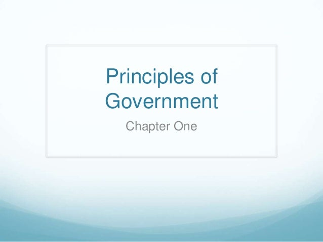 Principles of Government Chapter One