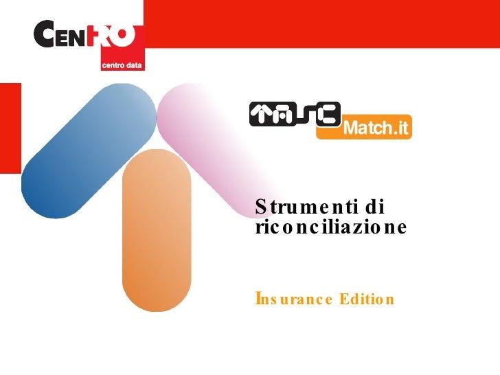 Match.it: riconciliazioni per le assicurazioni
