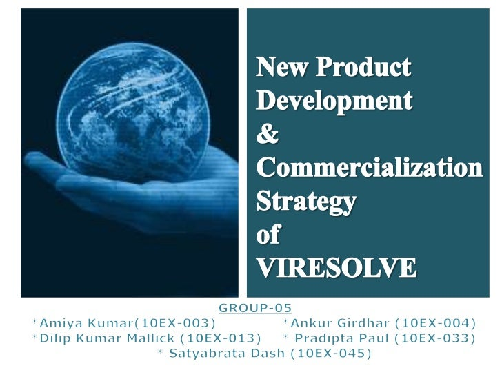 New Product<br />Development <br />&<br />Commercialization<br />Strategy<br />of<br />VIRESOLVE <br />GROUP-05<br />*Amiy...