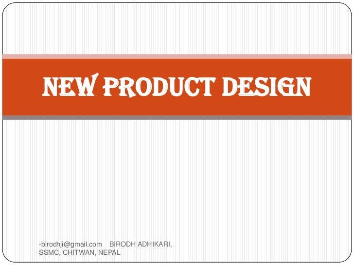 New product design