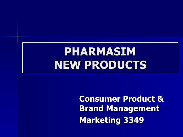 PHARMASIM NEW PRODUCTS Consumer Product & Brand Management Marketing 3349