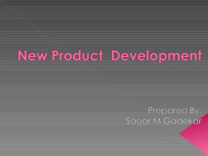 """   The New Product Development process    is defined as """" Creation of product with    new or different characteristics th..."""