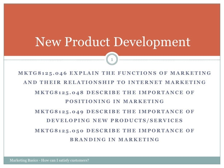 MKTG8125.046 Explain the functions of marketing and their relationship to Internet Marketing<br />MKTG8125.048 Describe th...