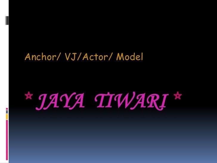 An Anchor/Emcee/RJ/Model & Actor