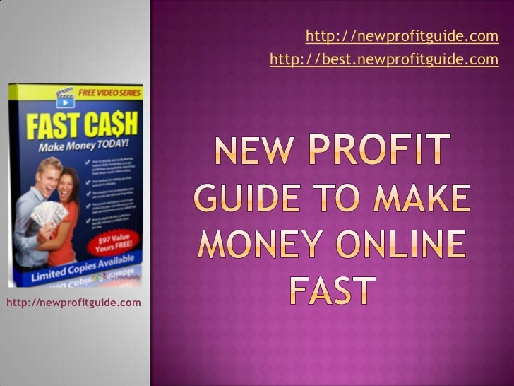 New profit guide to make money online fast