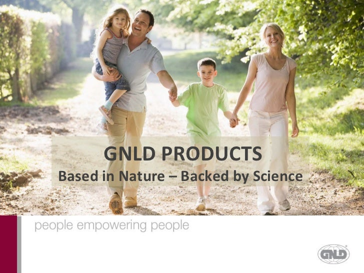 GNLD PRODUCTSBased in Nature – Backed by Science