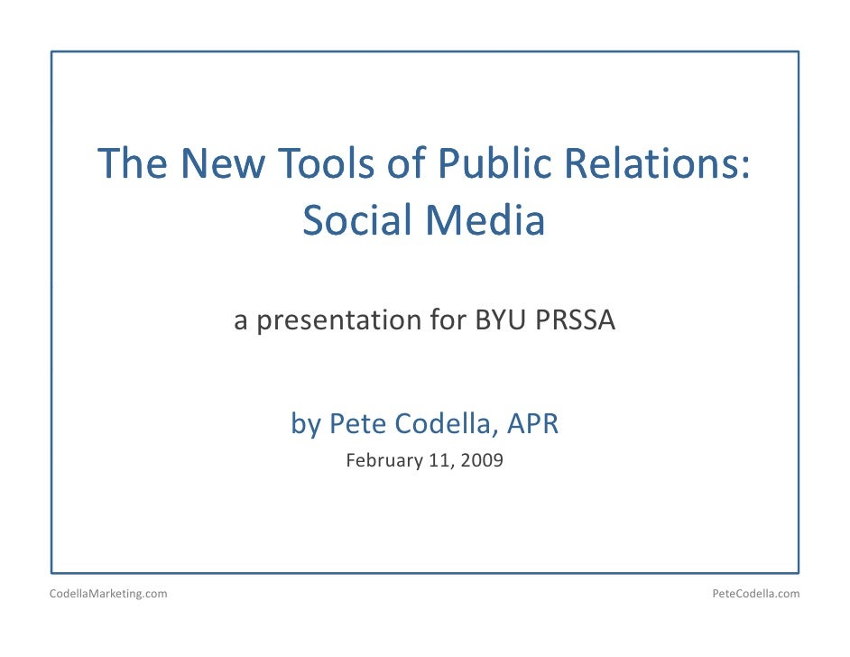 The New Tools of Public Relations:                  Social Media                        l   d                         a pr...