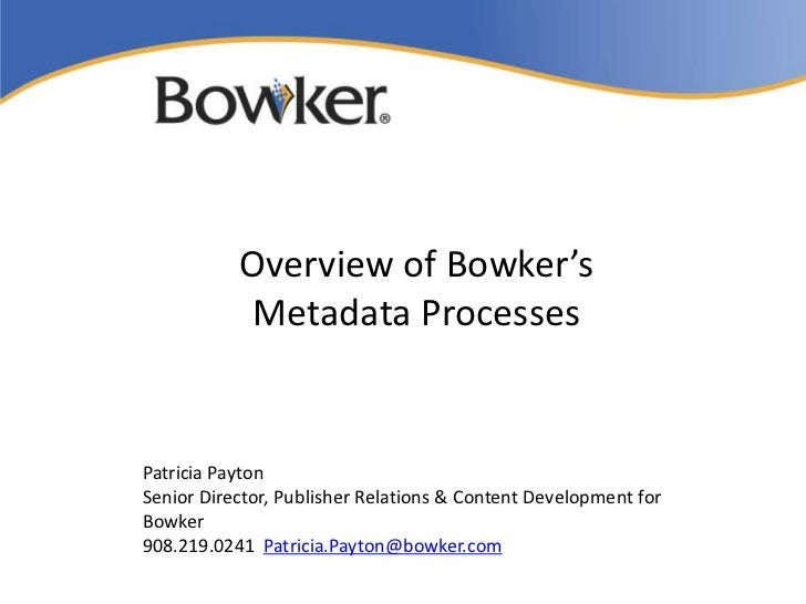 Overview of Bowker's Metdata Processes