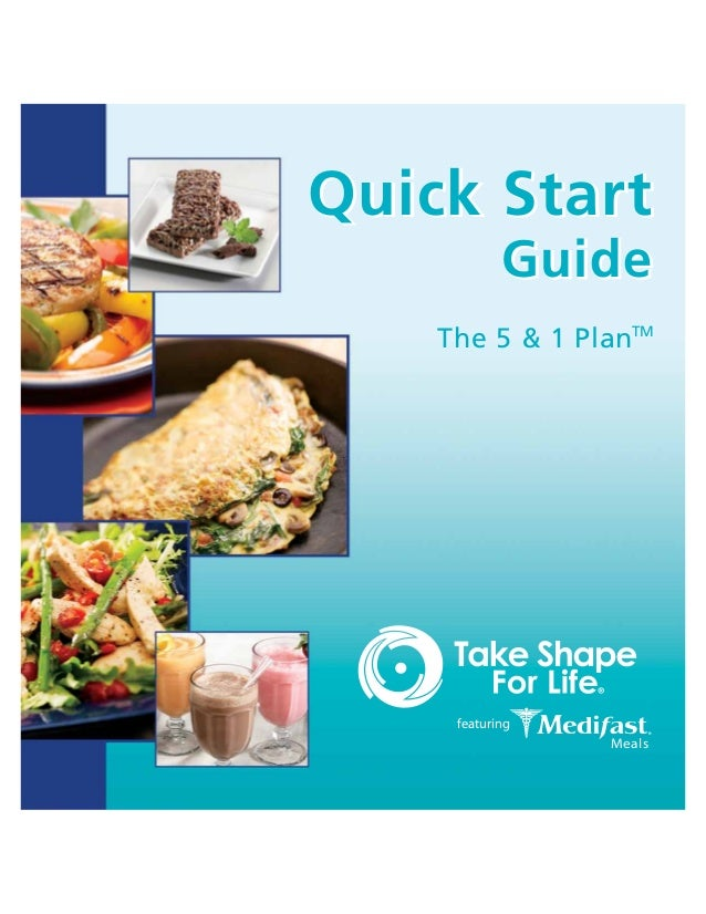 featuring Meals Quick Start Guide The 5 & 1 PlanTM Quick Start Guide