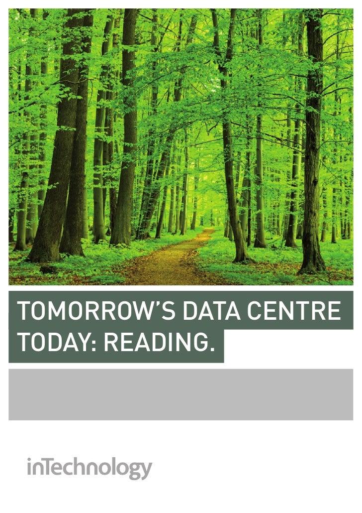 tomorrow's data centretoday: reading.