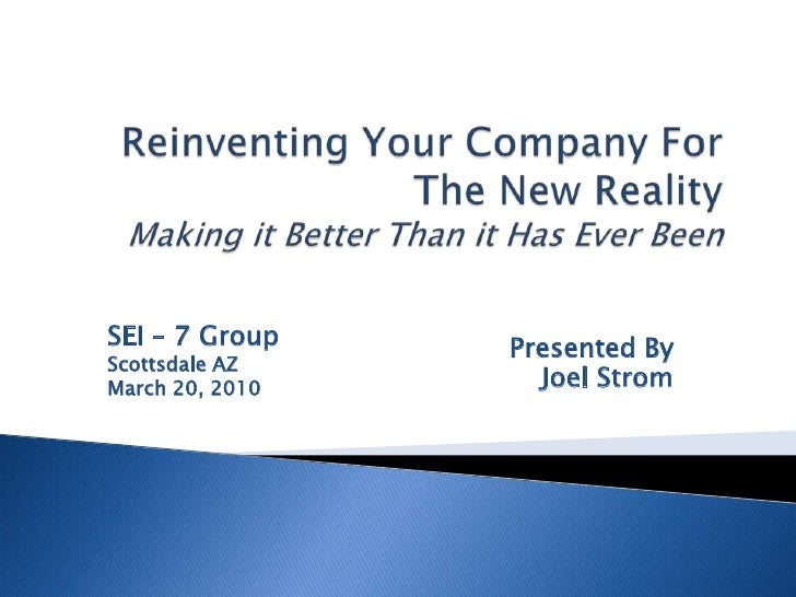 Reinventing Your Company for Your New Reality