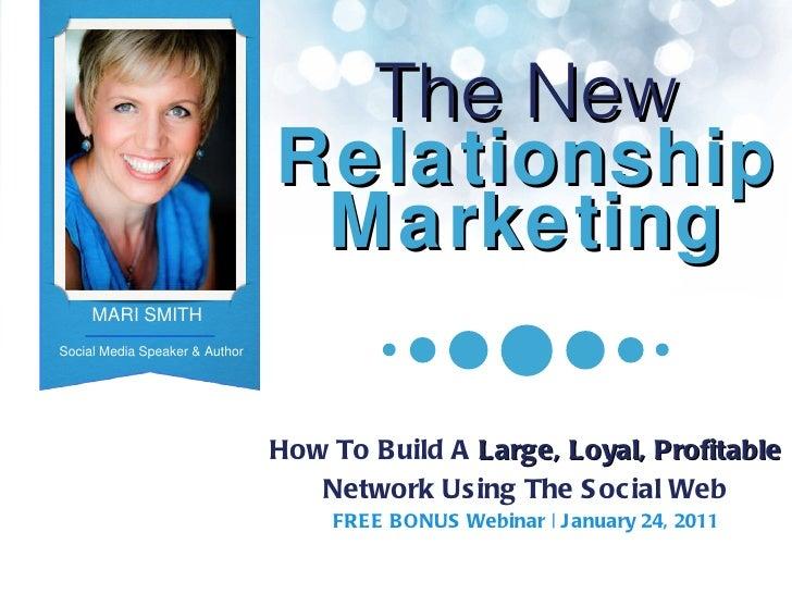The New Relationship Marketing How To Build A  Large, Loyal, Profitable  Network Using The Social Web FREE BONUS Webinar  ...