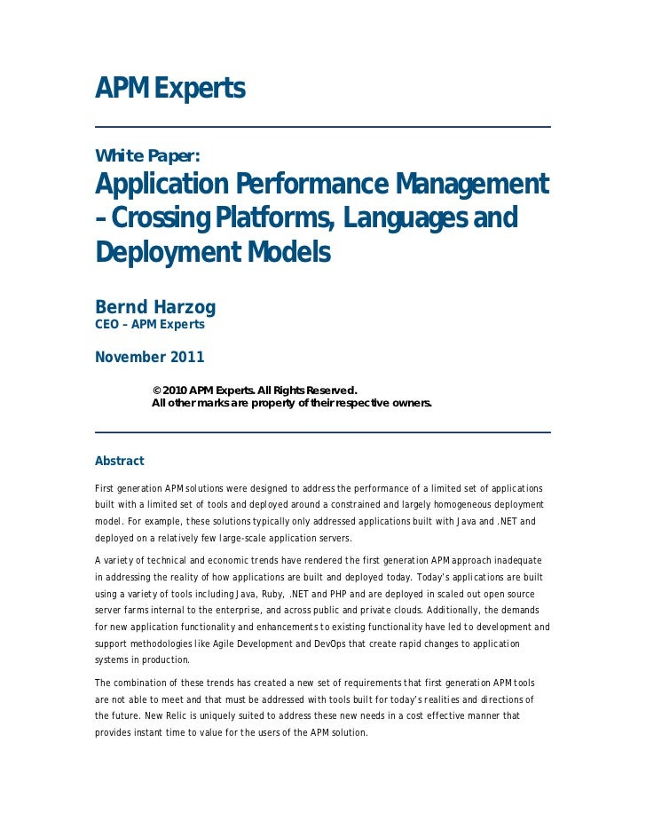 APM ExpertsWhite Paper:Application Performance Management– Crossing Platforms, Languages andDeployment ModelsBernd HarzogC...