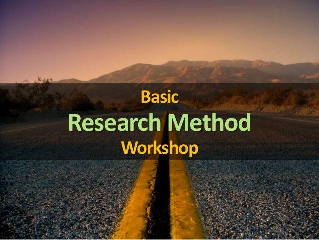 Basic Research Method Workshop