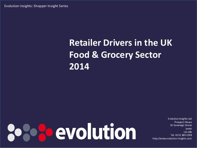 Retailer Drivers in the UK Food & Grocery Sector 2014 SAMPLE EXTRACT