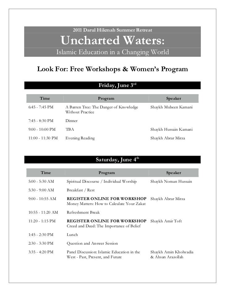 2011 Darul Hikmah Summer Retreat                   Uncharted Waters:                  Islamic Education in a Changing Worl...