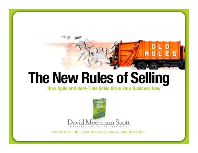 "The New Rules of Selling  How Agile and Real-Time Sales Grow Your Business Now  A U T H O R O F T H E "" N E W R U L E S O ..."