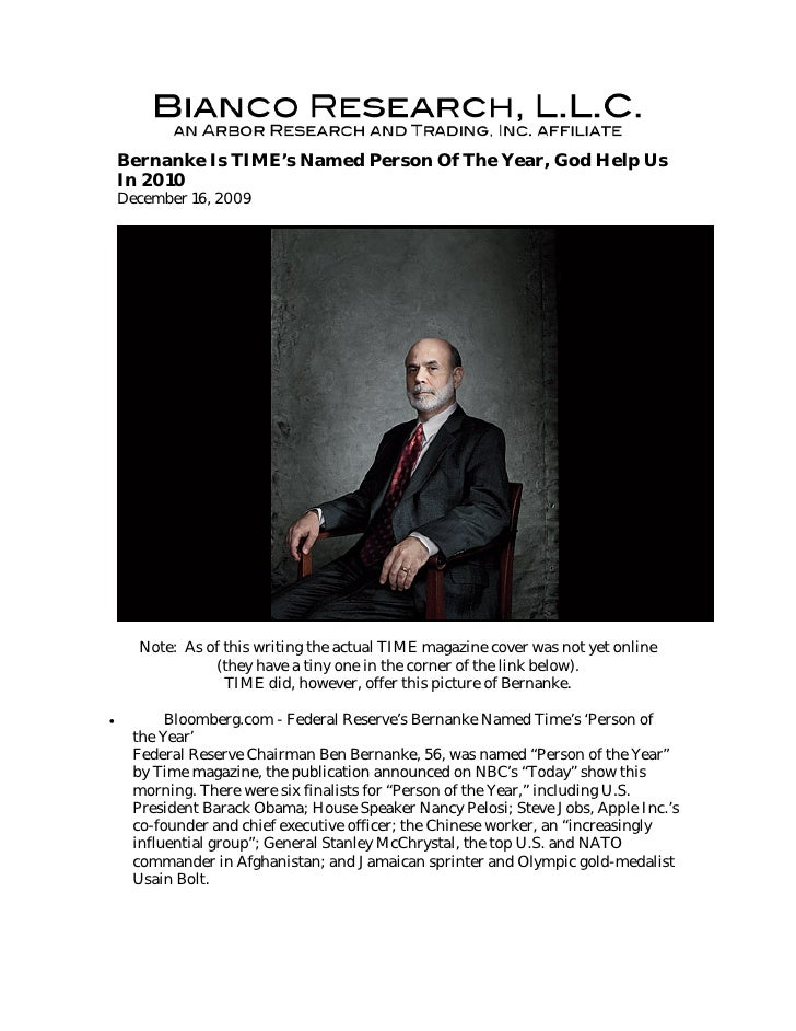 Bernanke Is TIME's Named Person Of The Year, God Help Us     In 2010     December 16, 2009           Note: As of this writ...
