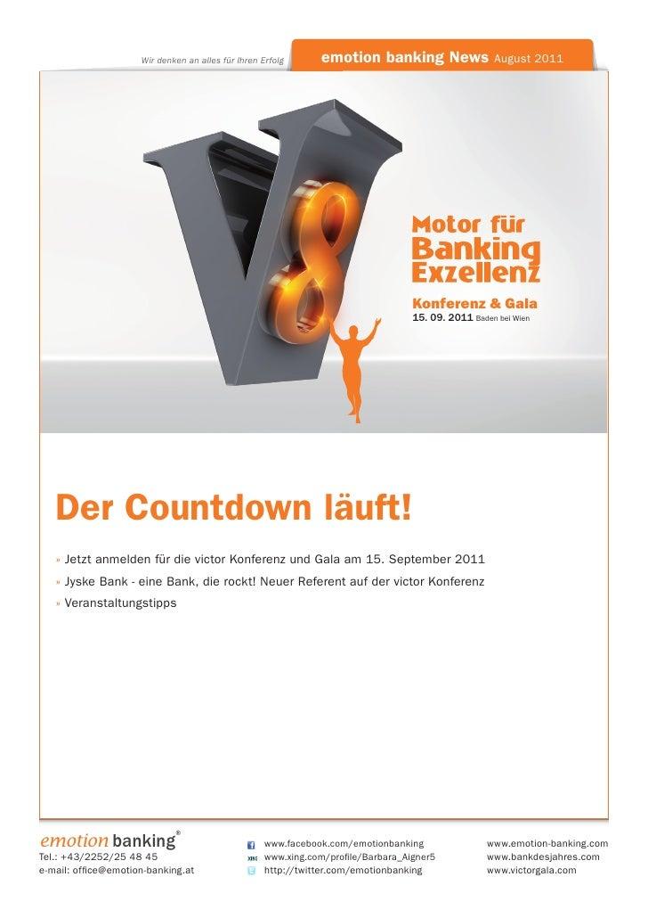 Wir denken an alles für Ihren Erfolg      emotion banking News August 2011                                                ...
