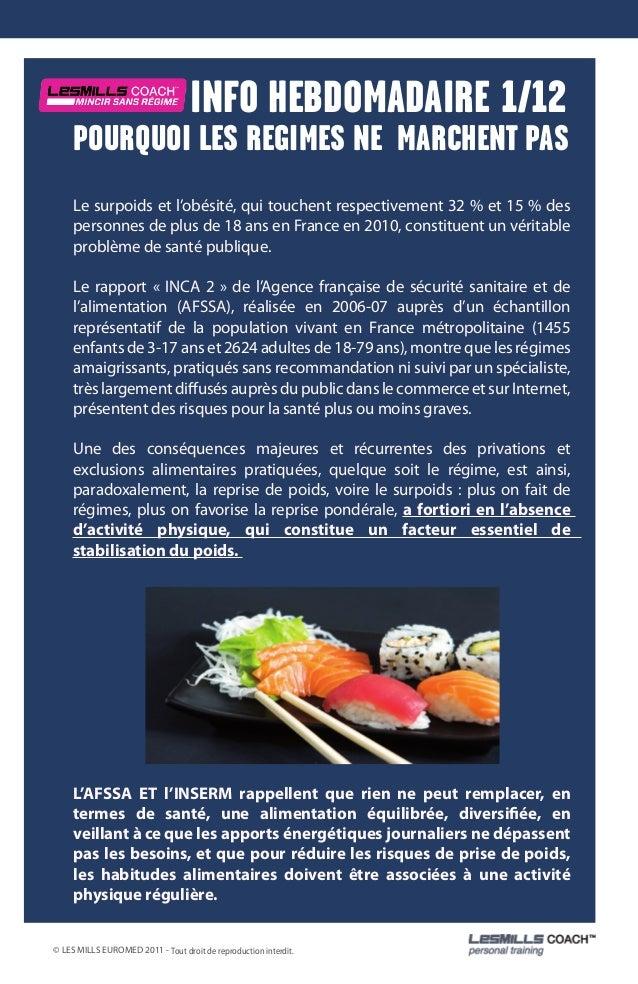 INFO HEBDOMADAIRE 1/12     POURQUOI LES REGIMES NE MARCHENT PAS     Le surpoids et l'obésité, qui touchent respectivement ...