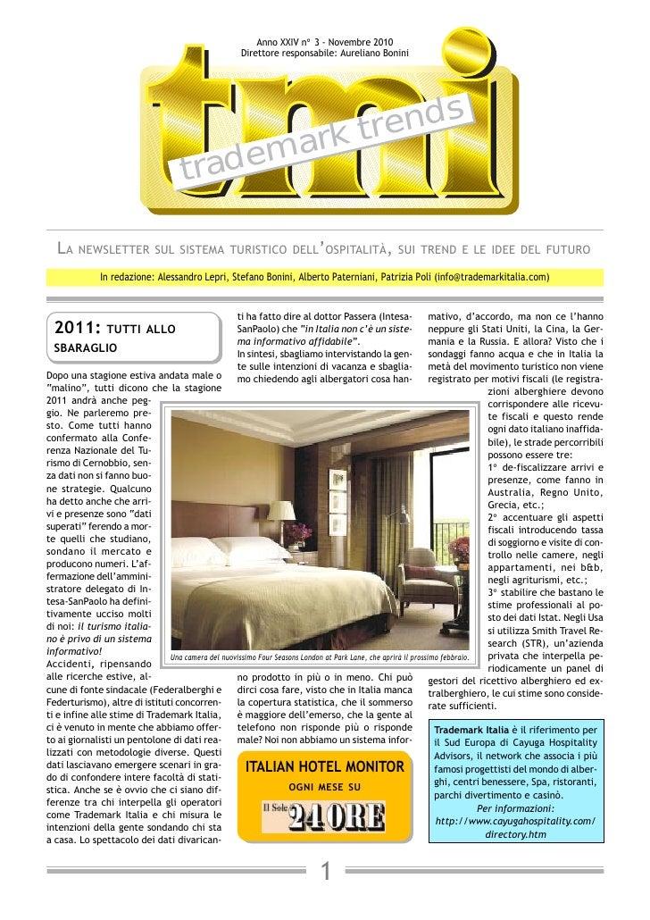 Anno XXIV n° 3 - Novembre 2010                                                      Direttore responsabile: Aureliano Boni...
