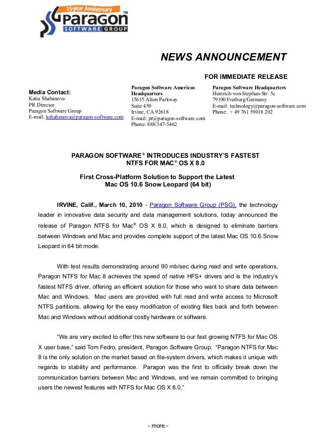 NEWS ANNOUNCEMENT FOR IMMEDIATE RELEASE Media Contact: Katia Shabanova PR Director Paragon Software Group E-mail: kshabano...