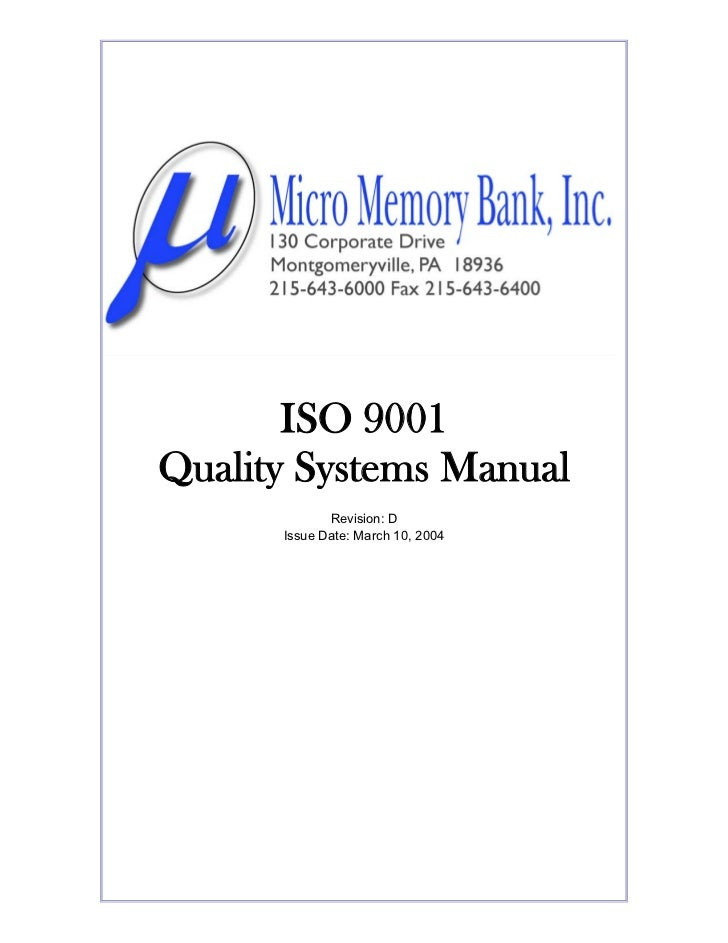 ISO 9001Quality Systems Manual             Revision: D      Issue Date: March 10, 2004