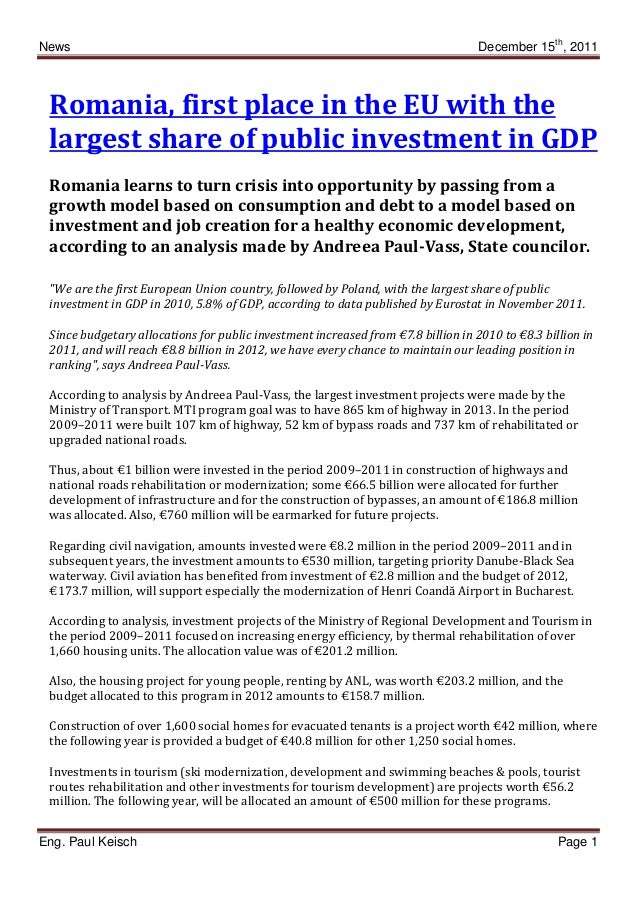 News December 15th , 2011 Eng. Paul Keisch Page 1 Romania, first place in the EU with the largest share of public investme...