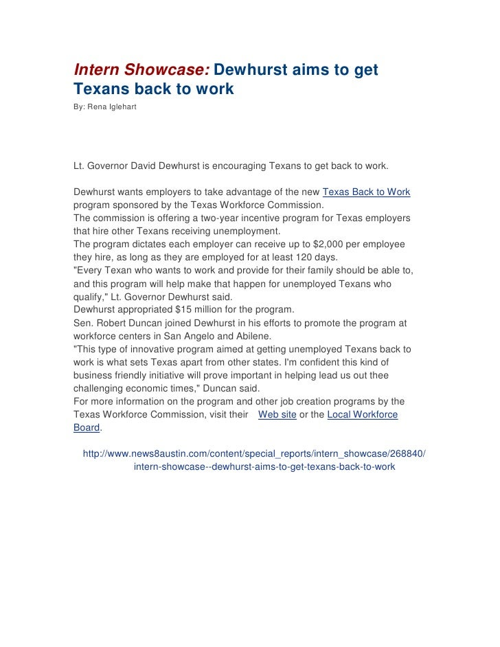 Intern Showcase: Dewhurst aims to get Texans back to work<br />By: Rena Iglehart<br />Lt. Governor David Dewhurst is encou...