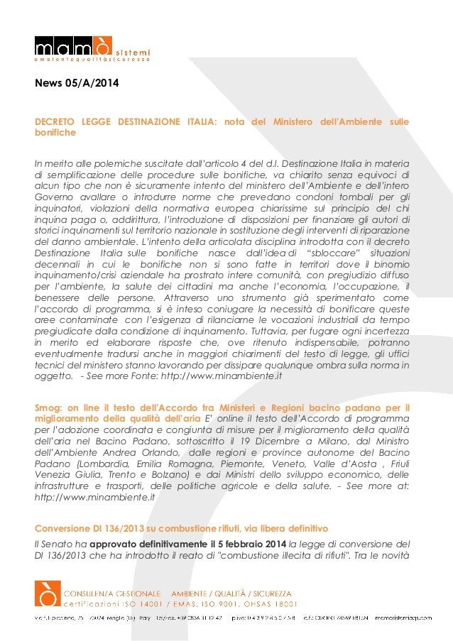 News 05/A/2014  DECRETO LEGGE DESTINAZIONE ITALIA: nota del Ministero dell'Ambiente sulle bonifiche In merito alle polemic...