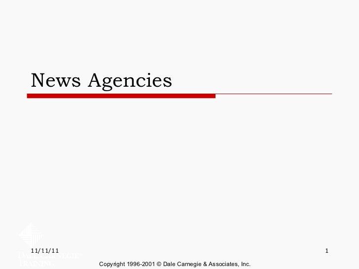 News Agencies Copyright 1996-2001 © Dale Carnegie & Associates, Inc.