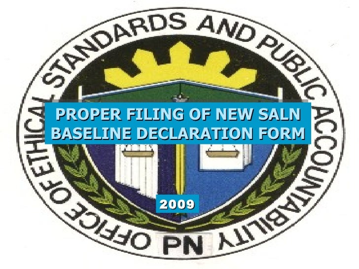 PROPER FILING OF NEW SALNBASELINE DECLARATION FORM          2009