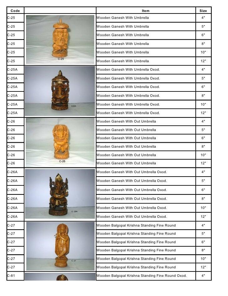 Code                           Item                        Size C-25    Wooden Ganesh With Umbrella                       ...