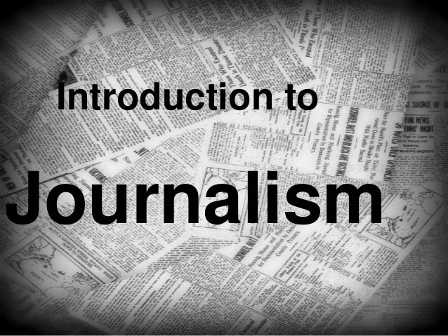 Introduction to Journalism