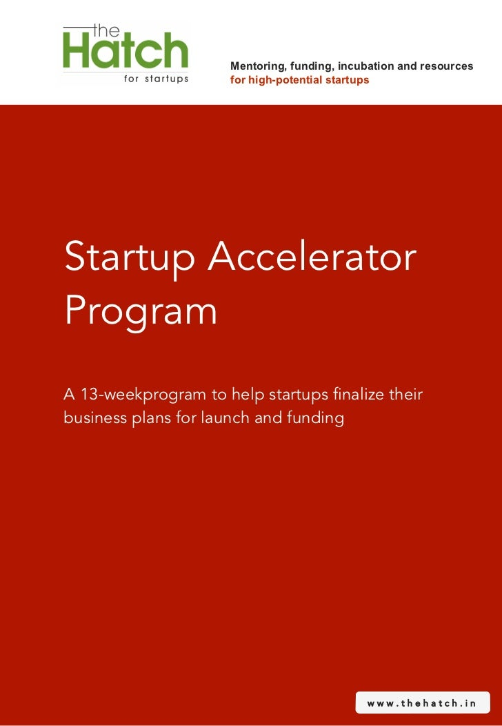 Mentoring, funding, incubation and resources                      for high-potential startupsStartup AcceleratorProgramA 1...