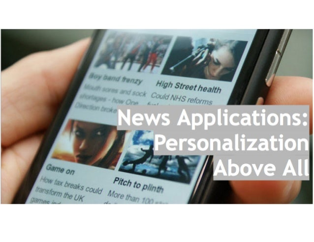 Mobile News Applications: Customization Is A Magic Tool In A Battle F…
