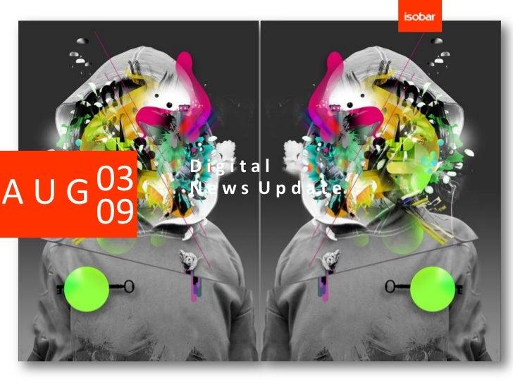 DigitalAUG 03   News Update    09