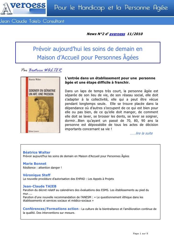 News N°2 d averoess 11/2010         Prévoir aujourd'hui les soins de demain en            Maison d'Accueil pour Personnes ...