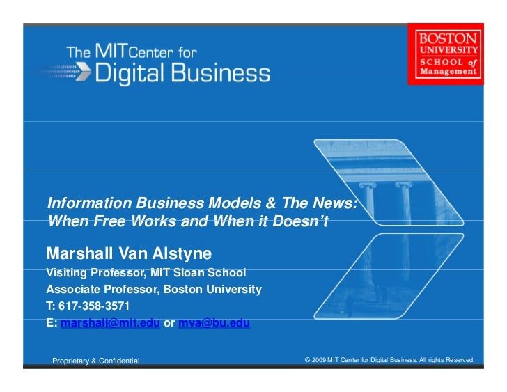 Information Business Models & The News: When Free Works and When it Doesn't                              Doesn t  Marshall...