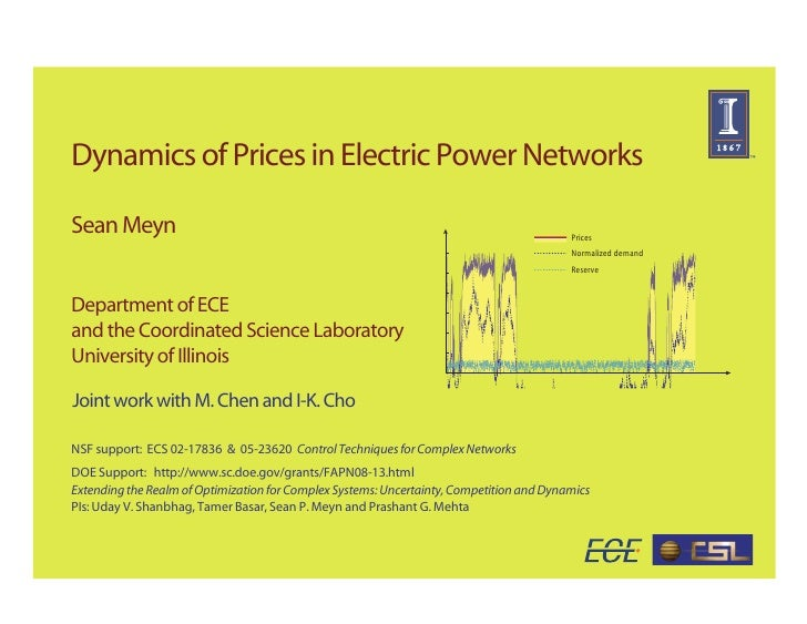 Dynamics of Prices in Electric Power Networks  Sean Meyn                                                                  ...