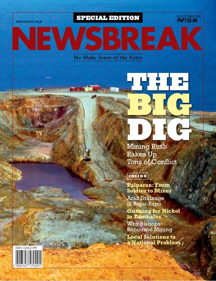 Newsbreak Special Issue: The Big Dig-Mining Rush Rakes Up Tons Of Conflict