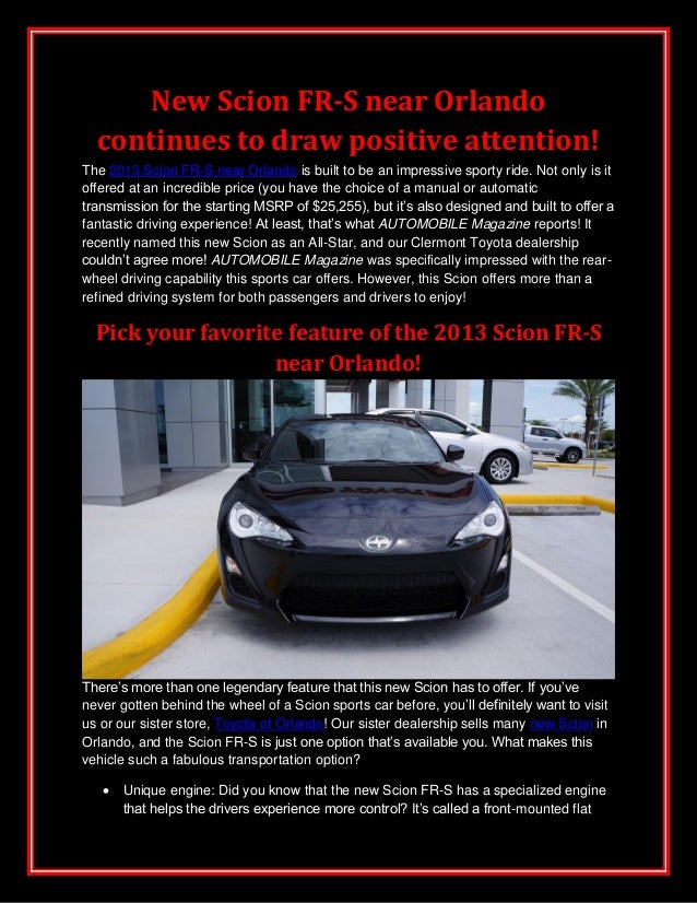New Scion FR-S near Orlando continues to draw positive attention!